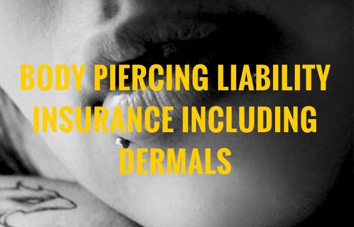 Body Piercing Insurance