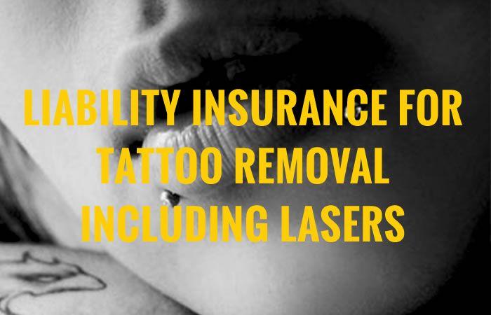Tattoo Removal Insurance